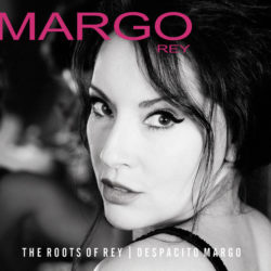 Album Cover The Roots Of Rey Margo Rey Origin 82748